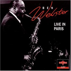 Live in Paris by Ben Webster