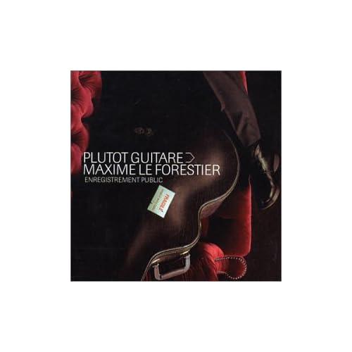 Maxime Le Forestier Plutot Guitare preview 0