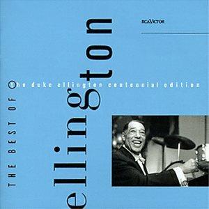 Duke Ellington - The Best Of Duke Ellington Centennial Edition - Zortam Music