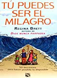 img - for Tu puedes ser el milagro (Spanish Edition) book / textbook / text book