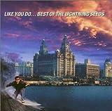 Like You Do...Best of the Lightning Seeds
