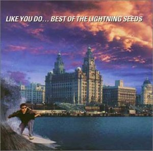 The Lightning Seeds - Like You Do - Zortam Music