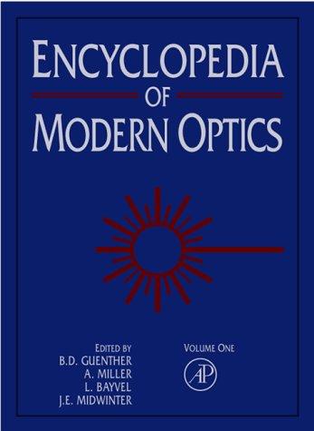 Encyclopedia of Modern Optics, Five-Volume Set