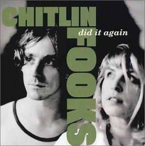 Chitlin' Fooks - Did It Again