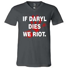 If Daryl Dies We Riot V-Neck T-Shirt
