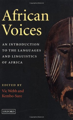 African Voices: An Introduction to the Languages and...