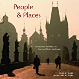 John N. Myer People & Places: Connections Between the Inner and Outer Landscape