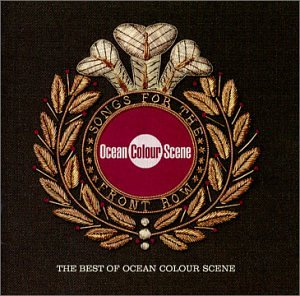 Ocean Colour Scene - Very Best Of: Songs for the Front Row - Zortam Music