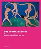 Das MoMA in Berlin