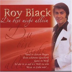 Roy Black - Du Bist Nicht Allein - Zortam Music