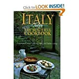Italy Today The Beautiful Cookbook - Contemporary Recipes Reflecting Simple, Fresh Italian Cooking (0067575919) by Weldon Owen