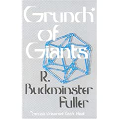 Grunch of Giants - R. Buckminster Fuller