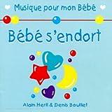 echange, troc Bouillet Denis - Bebe S'Endort