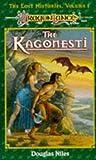The Kagonesti (Dragonlance Lost Histories, Vol. 1)