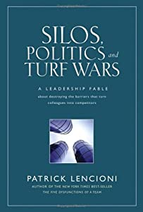 """Cover of """"Silos, Politics and Turf Wars: ..."""
