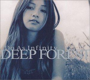 Do As Infinity - Deep Forest - Lyrics2You