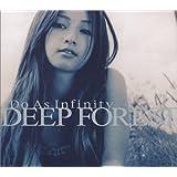 "Deep Forestvon ""Do As Infinity"""