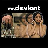 Techno Obsession ~ Mr. Deviant