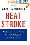 Heatstroke: Why Canada's Summer Olymp...