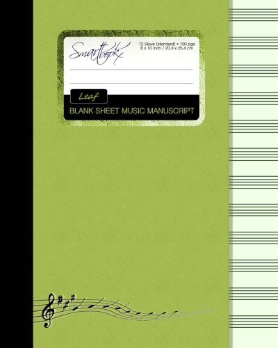 Blank Sheet Music: Music Manuscript Paper / Staff Paper / Musicians Notebook [ Book Bound (Perfect Binding) * 12 Stave * 100 pages * Large * Leaf ] (Composition Books - Music Manuscript Paper)