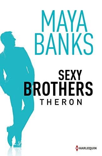Maya Banks - Sexy Brothers - Episode 2 : Theron (HCO)