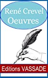 img - for Oeuvres de Ren  Crevel (French Edition) book / textbook / text book