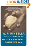 The Iowa Baseball Confederacy: A Novel