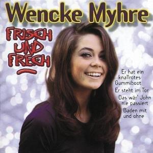 Wencke Myhre - Frisch und Frech - Zortam Music