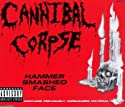 Cannibal Corpse - Hammer Smashed Face [CD Maxi-Single]