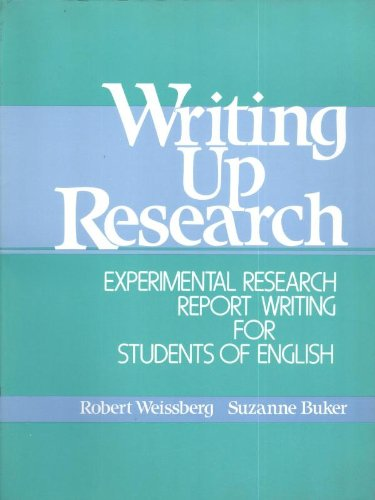 Writing Up Research: Experimental Research Report Writing for Students of English