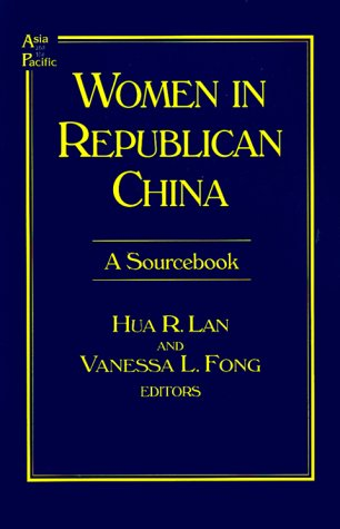 Women in Republican China: A Sourcebook (Asia and the...