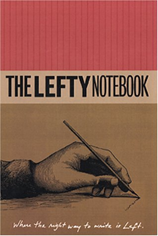 LEFTY Notebook -Where the Right Way to Write is Left, Danielle McCole, editor