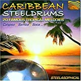 カリブ スチールドラム (Caribbean Steeldrums 20 Famous Tropical Melodies- Calypso, Samba, Soca ...) [Import CD from UK]