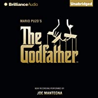 The Godfather (       UNABRIDGED) by Mario Puzo Narrated by Joe Mantegna