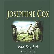 Bad Boy Jack | [Josephine Cox]