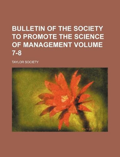 Bulletin of the Society to promote the science of management Volume 7-8