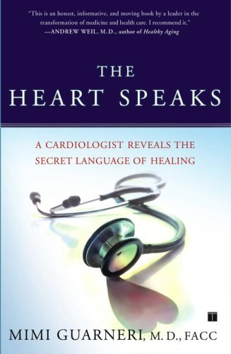 The Heart Speaks: A Cardiologist Reveals the Secret...