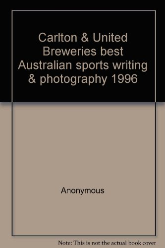 carlton-and-united-breweries-best-australian-sports-writing-and-photography-1996