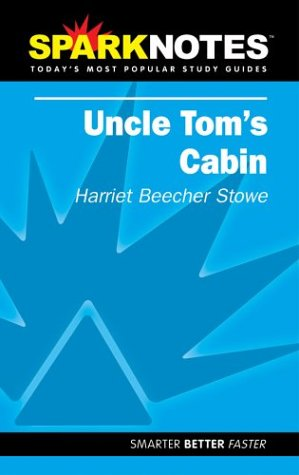 Uncle Tom's Cabin (SparkNotes Literature Guide) (SparkNotes Literature Guide Series)