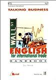 echange, troc S. Maniere - English for International Trade. Handbook