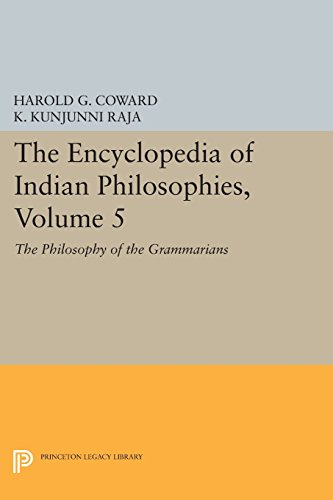 The Encyclopedia of Indian Philosophies, Volume 5: The Philosophy of the Grammarians (Princeton Legacy Library)