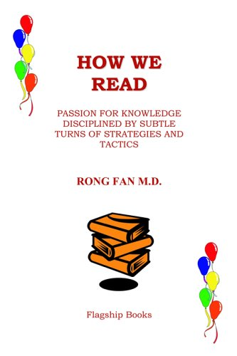 How We Read Passion for Knowledge Disciplined by Subtle Turns of Strategies And Tactics097777368X : image