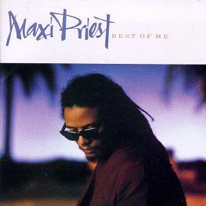 Maxi Priest - Best of Me - Zortam Music