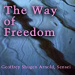 The Way of Freedom: Dongshan's No Grass | Geoffrey Shugen Arnold Sensei