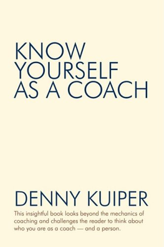 Know Yourself As a Coach