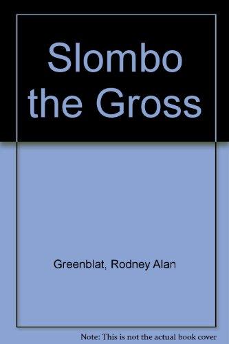 Slombo the Gross PDF