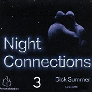Night Connections 3 | [Dick Summer]