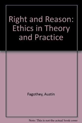 Right and Reason: Ethics in Theory and Practice