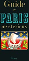 Guide de Paris myst�rieux par Carradec