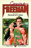 Crying Freeman: Portrait of a Killer v. 1 (1900097036) by Koike, Kazuo